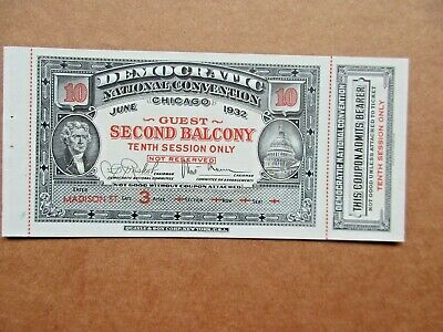 Democratic Nat'l Convention Chicago 1932 Guest Ticket Crisp Uncirculated