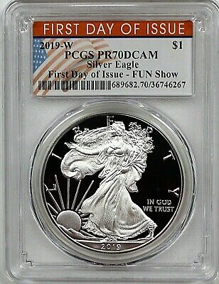2019 W $1 Proof Silver Eagle  PCGS PR70 DCAM First Day of Issue FUN Show