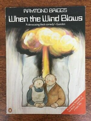 When the Wind Blows by Raymond Briggs (Penguin Books 1983)