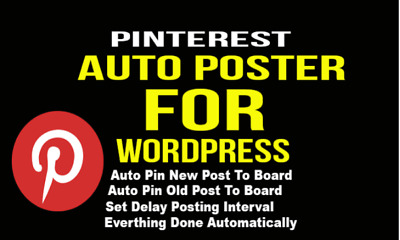 Setup Pinterest Auto Poster on Your Wordpress Site Your Wordpress Site