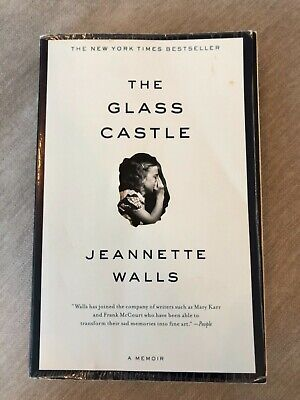 The Glass Castle: A Memoir by Walls, Jeannette