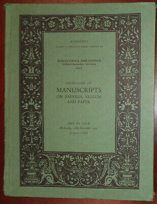 Catalogue Of Manuscripts On Papyrus, Vellum...bibliotheca Phillippica X - 1975