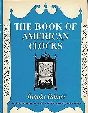 The Book Of American Clocks