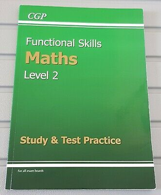 Functional Skills Maths Level 2 - Study & Test Practice by CGP Books
