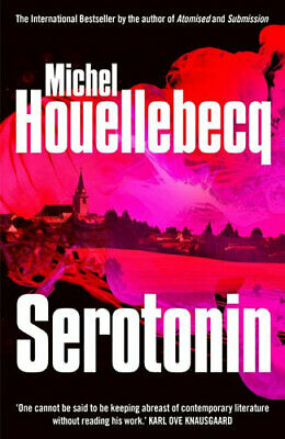 NEW Serotonin By Michel Houellebecq Paperback Free Shipping