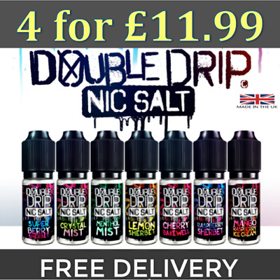 Double Drip Salt Nic Salts *4x10ml for £11.99* All Flavours- 10mg 20mg