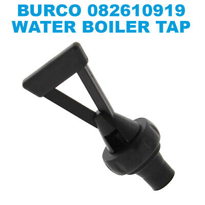 Genuine Burco Dean 082610919 Hot Water Boiler Tea Urn Top Water Draw Off Tap
