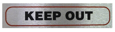 Weatherproof Info Sign 'Keep Out' Neat Durable Door/Wall Notice Signs Labels