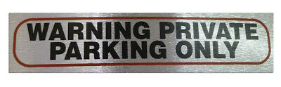 Weatherproof Info Signs 'Private Parking Only' Neat Durable Door/Wall Notice