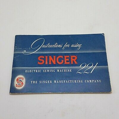 Singer Featherweight 221 Portable Sewing Machine Instruction Manual 1955