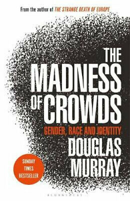NEW The Madness of Crowds By Douglas Murray Paperback Free Shipping