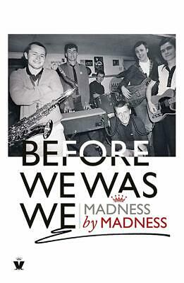 Before We Was We: Madness by Madness | Mike Barson