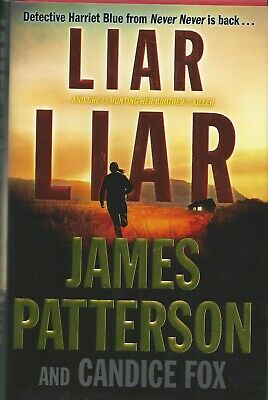 Liar Liar James Patterson & Candice Fox Buy One Get One Free