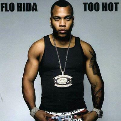 Flo-Rida - Too Hot (UK IMPORT) CD NEW