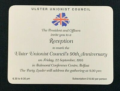 1995 Ulster Unionist Council 90th Anniversary Reception Ticket, Signed D Trimble