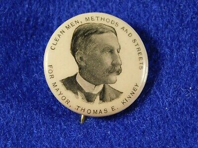 Original UTICA NEW YORK MAYOR THOMAS E KINNEY 1890'S PINBACK BUTTON .75""