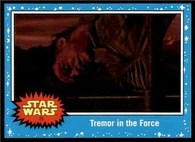 2019 Topps Journey to Rise of Skywalker Base #25 Tremor in the Force