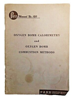 Vintage 1948 Parr Manual 120 Oxygen Bomb Calorimetry and Combustion Methods Book