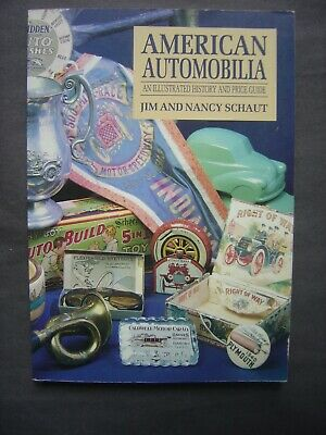 American Automobilia - Illustrated History and Price Guide