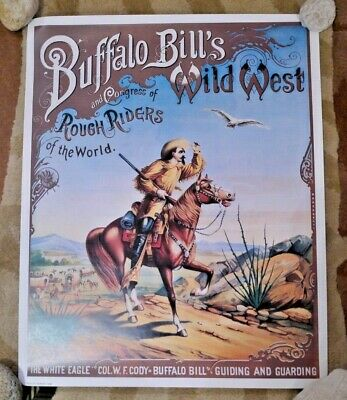 Buffalo Bill Cody Wild West Show & Rough Riders Poster - The White Eagle
