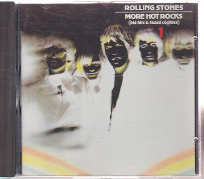 """THE ROLLING STONES """"More Hot Rocks 1 (Big Hits & Fazed Cookies)"""" Best Of CD"""