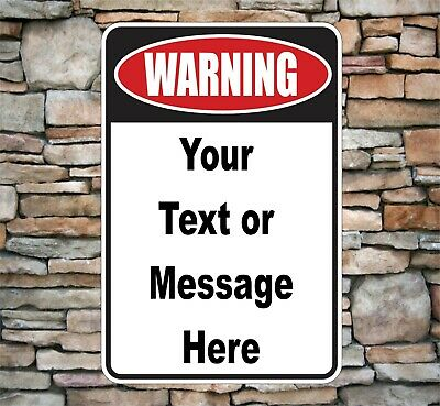 """Warning Sign Personalized Aluminum Metal Customized with your Text 8"""" x 12"""""""