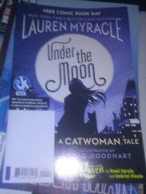 FREE COMIC BOOK DAY 2019 - UNDER THE MOON ( A CATWOMAN TALE) Lauren myracle dc