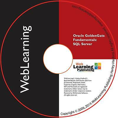 Oracle GoldenGate 11g & 12c Fundamentals for SQL Server Self-Study CBT