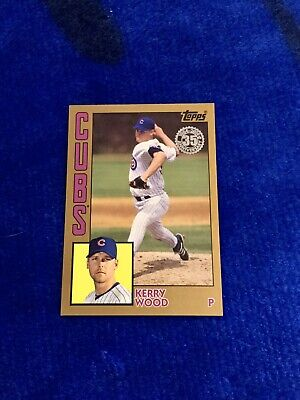 2019 Topps Update Series Kerry Wood 1984 Topps GOLD /50 SP Chicago Cubs