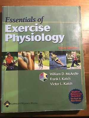 Essentials of Exercise Physiology by William D. McArdle, Frank I. Katch...