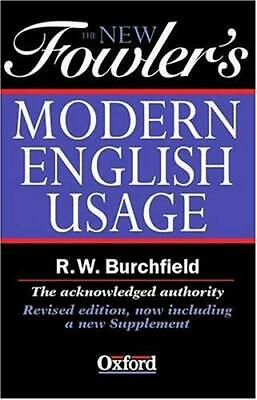 New Fowler's Modern English Usage by Fowler, Henry Watson