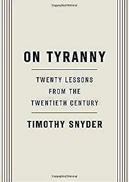 On Tyranny: Twenty Lessons from the Twentieth Century-ExLibrary