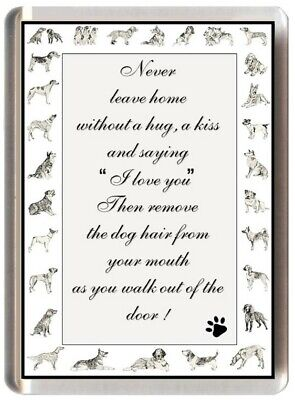 Border Collie Fridge Magnet Dog Puppy Funny Saying Quote (Ref Jgbcol9)