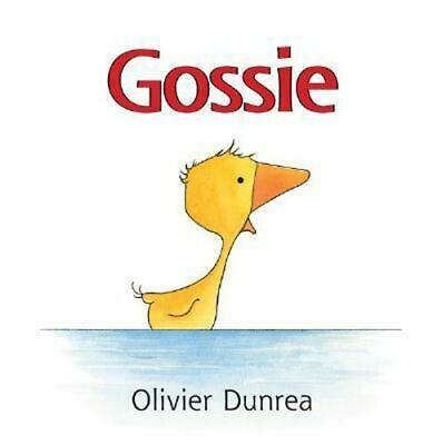 NEW Gossie By DUNREA OLIVIER Board Book Free Shipping