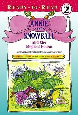 Annie and Snowball and the Magical House (7) by Rylant, Cynthia