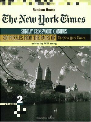 The New York Times Sunday Crossword Omnibus, Volume 2 Will Weng 9780812936162