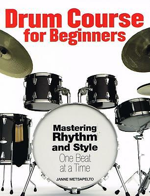 DRUM COURSE FOR BEGINNERS: Mastering Rhythm and Style NEW BOOK