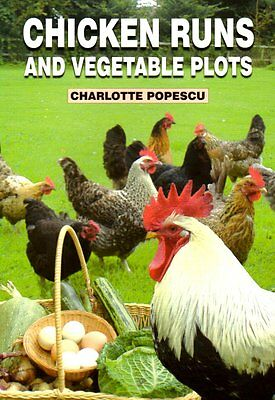 NEW BOOK Chicken Runs and Vegetable Plots - Charlotte Popescu
