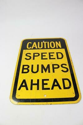 12 X 16 Caution Speed Bumps Ahead Metal Sign