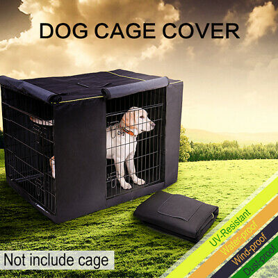 "36'' 42"" 48'' Pet Dog Crate Cage COVER Bed Windproof Kennel House Tent ONLY"