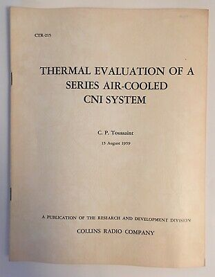 Collins Radio Thermal Evaluation Of A Series Air-Cooled CNI System