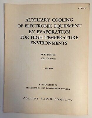 Collins Radio Auxiliary Cooling Of Electronic Equipment By Evaporation High Temp