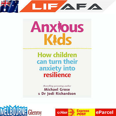 New Anxious Kids by Michael Grose and Dr Jodi Richardson Xmas Birthday Gift Item