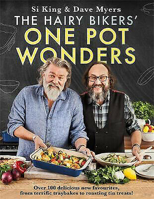 The Hairy Bikers' One Pot Wonders: Over 100 delicious new favourites, from terri