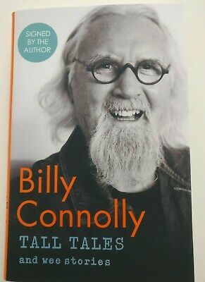 Signed Billy Connolly Tall Tales and Wee Stories 1st Edition Hardback Book 2019