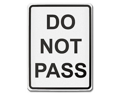 Do Emergency Pass - Traffic Sign USA