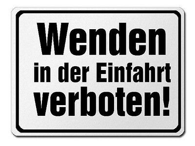 Prohibition Sign Made of Aluminium - Turn in the Driveway Verboten! S3753