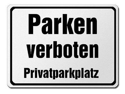 Parkverbotsschild Made of Aluminium - Parking Prohibited Privatparkplatz S3735