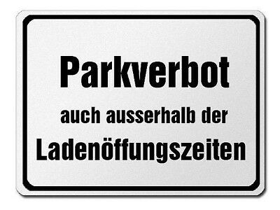 Parkverbotsschild Made of Aluminium - Parking Prohibited outside Ladenöffnungsz
