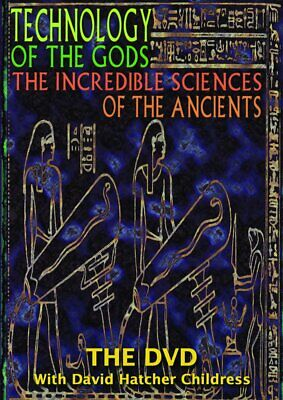 Technology of the Gods : Incredible Sciences Of [ Ancient Aliens ] See Below NEW